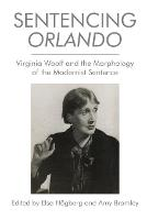 Sentencing Orlando: Virginia Woolf ...