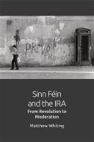 Sinn Fein and the IRA: From ...