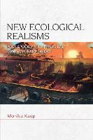 New Ecological Realisms:...