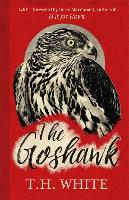 The Goshawk: With a new foreword by...