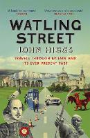Watling Street: Travels Through...