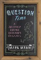 Question Time: A Journey Round...