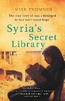 Syria's Secret Library: The true ...