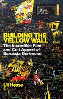Building the Yellow Wall: The...