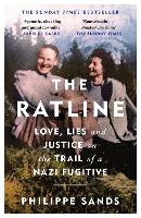 The Ratline: Love, Lies and Justice ...