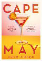 Cape May: The intoxicating novel of...