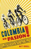 Colombia Es Pasion!: The Generation ...