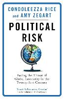Political Risk: Facing the Threat of...