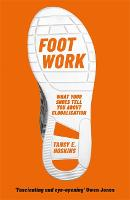 Foot Work: What Your Shoes Are Doing...