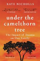 Under the Camelthorn Tree: Raising a...