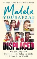 We Are Displaced: My Journey and...