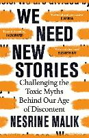 We Need New Stories: Challenging the...