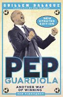 Pep Guardiola: Another Way of ...