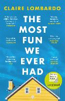 The Most Fun We Ever Had: Longlisted...