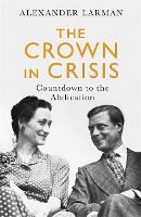 The Crown in Crisis: Countdown to the...