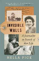 Invisible Walls: A Journalist in...