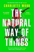The Natural Way of Things: 'The...