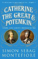 Catherine the Great and Potemkin: The...