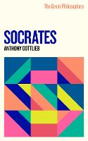 The Great Philosophers: Socrates