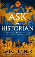 Ask A Historian: 56 Things You Always...