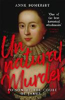 Unnatural Murder: Poison In The Court...