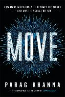 Move: The Forces That Are Uprooting ...