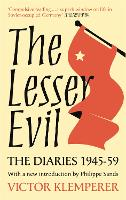 The Lesser Evil: The Diaries of ...