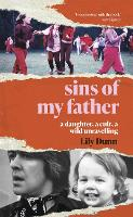 Sins of My Father: A Daughter, a ...