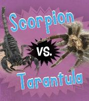 Scorpion vs. Tarantula