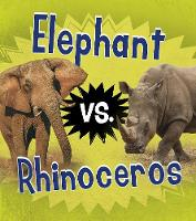 Elephant vs. Rhinoceros