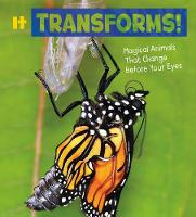 It Transforms!: Magical Animals That...
