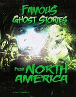 Famous Ghost Stories from North America