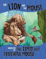 The Lion and the Mouse, Narrated by...