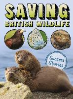 Saving British Wildlife: Success Stories