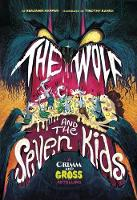 The Wolf and the Seven Kids: A Grimm...