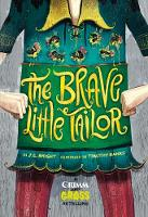 The Brave Little Tailor: A Grimm and...