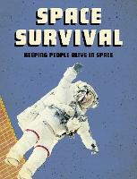 Space Survival: Keeping People Alive...