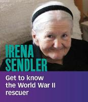 Irena Sendler: Get to Know the World...