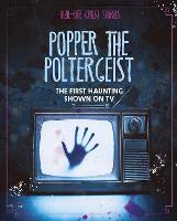 Popper the Poltergeist: The First...