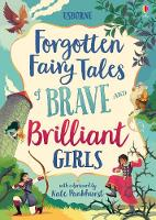 Forgotten Fairy Tales of Brave and...