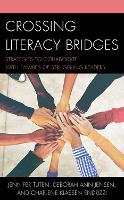Crossing Literacy Bridges: Strategies...