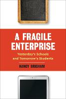 A Fragile Enterprise: Yesterday's...