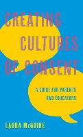 Creating Cultures of Consent: A Guide...