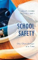 School Safety: One Cheeseburger at a...