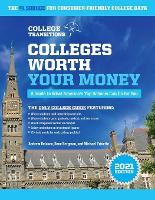 Colleges Worth Your Money: A Guide to...