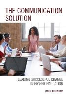 The Communication Solution: Leading...