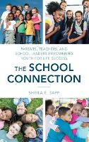 The School Connection: Parents,...