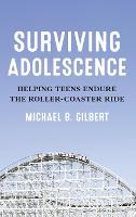 Surviving Adolescence: Helping Teens...