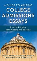 A Guide to Writing College Admissions...
