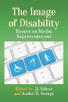 The Image of Disability: Essays on...
